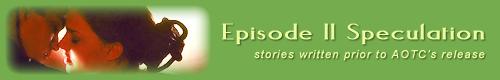 Episode II Era (written pre-AOTC)