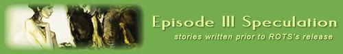 Episode III Era (written pre-ROTS)